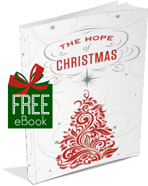 Get your free eBook : The Hope of Christmas