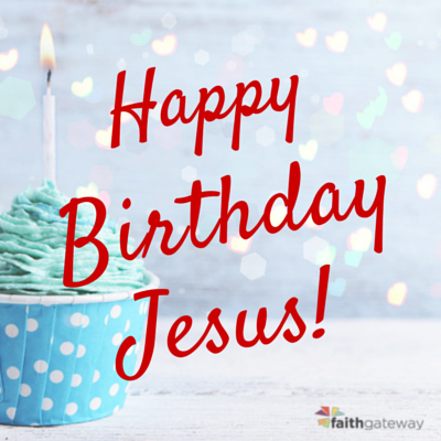5-ideas-for-celebrating-jesus-birthday-400x400[2]
