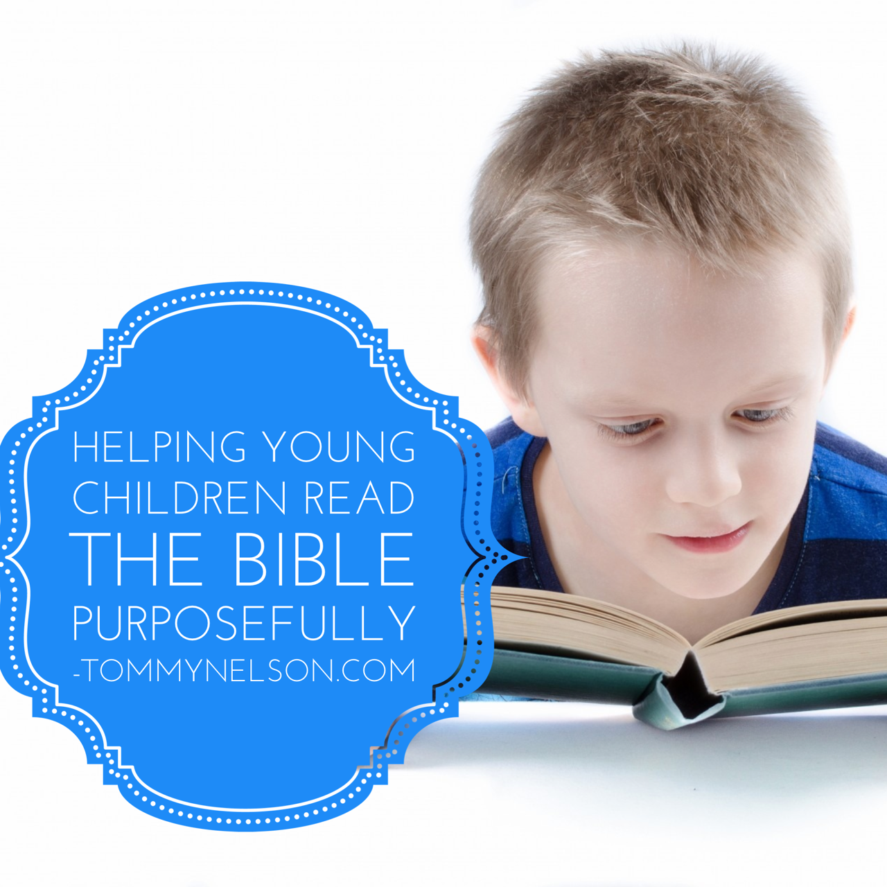 Worksheet Helping A Child Read helping young children read the bible purposefully tommy nelson learning to enjoy reading at an early age is a wonderful way develop lifelong habit of when lov