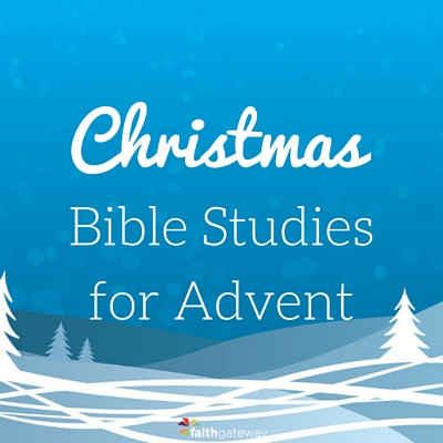 3 Christmas Bible Studies for Advent - FaithGateway