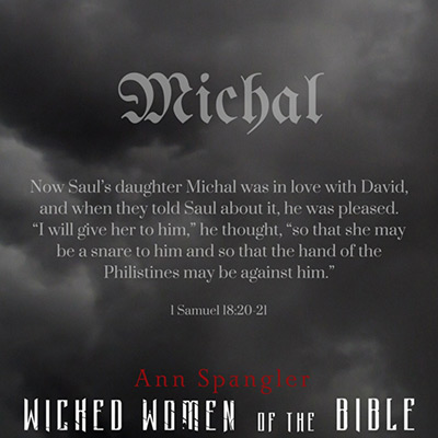 wicked-women-of-the-bible-michal-week-2