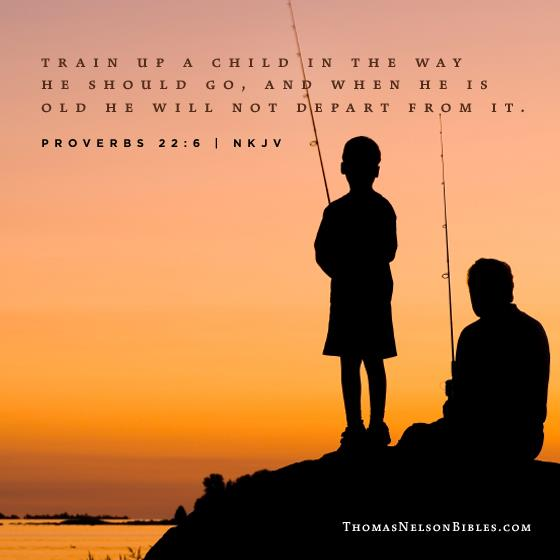 Proverbs 22:6 Train up a Child