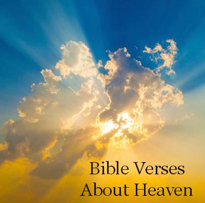 Bible Verses about Heaven - FaithGateway