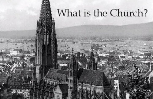 what-is-the-church 500x325