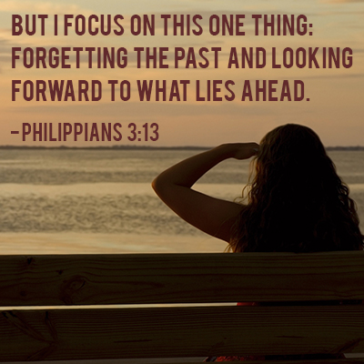 15 Best Bible Verses for Putting the Past Behind You ...