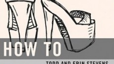 How-to-pick-up-a-stripper-by-Todd-Erin-Stevens-9780529116871