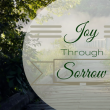 Joy Through Sorrow 500x325-1