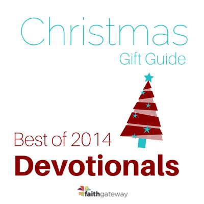 Best Christmas Devotional Ever.Top 12 Devotional Gifts Faithgateway