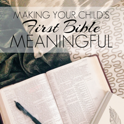 making-your-child-s-first-bible-meaningful-400x400