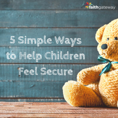 5-simple-ways-to-make-children-feel-secure-400x400-v2