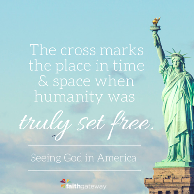 True Freedom The Statue Of Liberty And The Cross Faithgateway