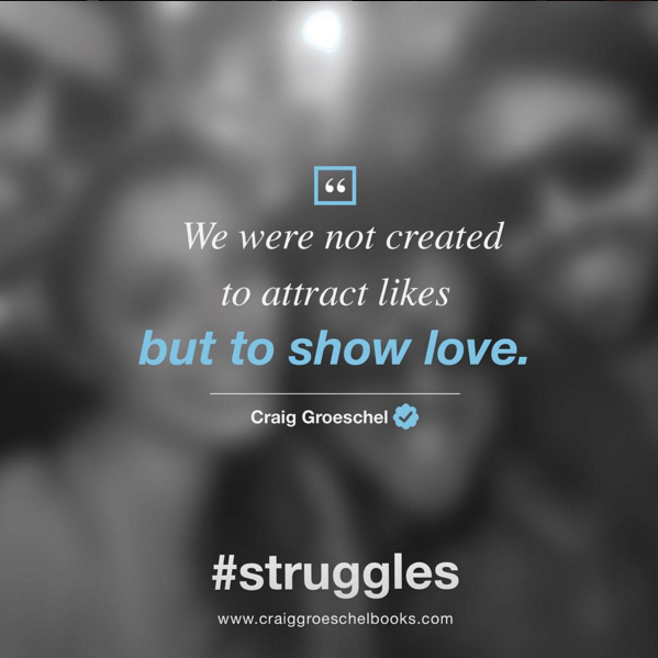 struggles-we-were-not-created-to-attract-likes
