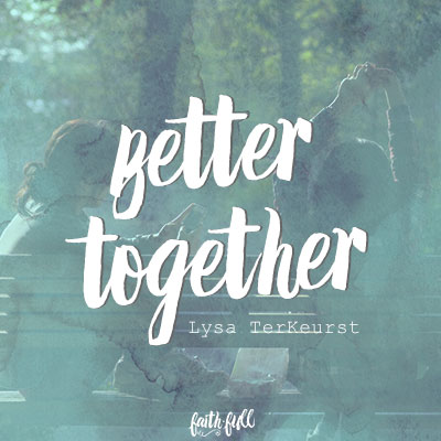 we-are-better-together-400x400