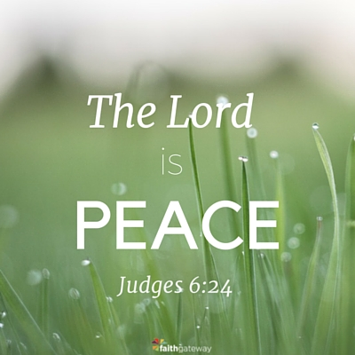 Yahweh-Shalom: The Lord Is Peace - FaithGateway