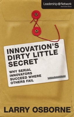 Innovations-Dirty-Little-Secret-by-Larry-Ostborne-9780310494508