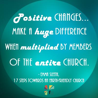 17 Steps Towards An Earth-Friendly Church