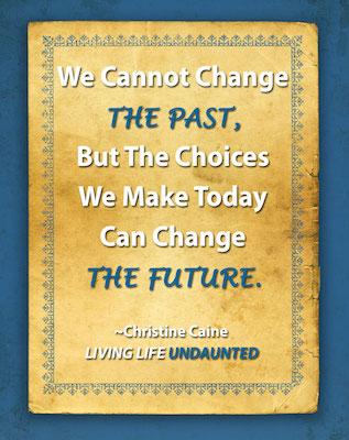 ChangeThePast2-living-life-undaunted