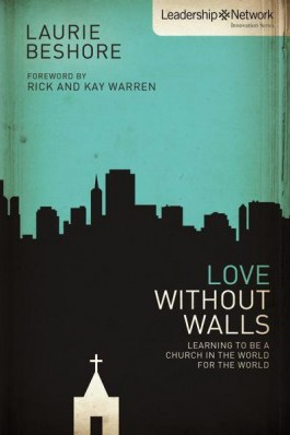 Love Without Walls by Laurie Beshore 9780310893103