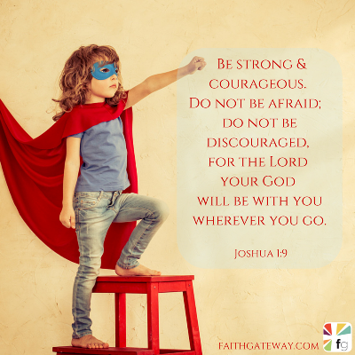 how to help our children be brave faithgateway